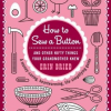 Thumbnail image for An Erin Cooks Contest: How to Sew a Button: And Other Nifty Things Your Grandmother Knew