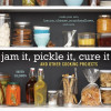 Thumbnail image for An ErinCooks Cookbook Contest: Win a Copy of Jam It, Pickle It, Cure It