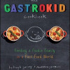 Thumbnail image for An Erin Cooks Contest: The Gastrokid Cookbook