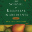 Thumbnail image for The School of Essential Ingredients